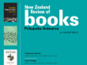 NZ Review of books review of History of NZ Newspapers by Ian F Grant